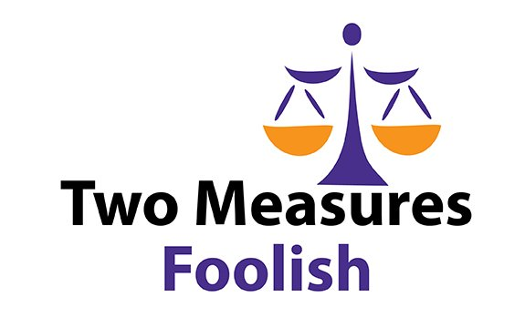 Two Measures Foolish